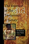 The Essence of the Old Testament: A Survey