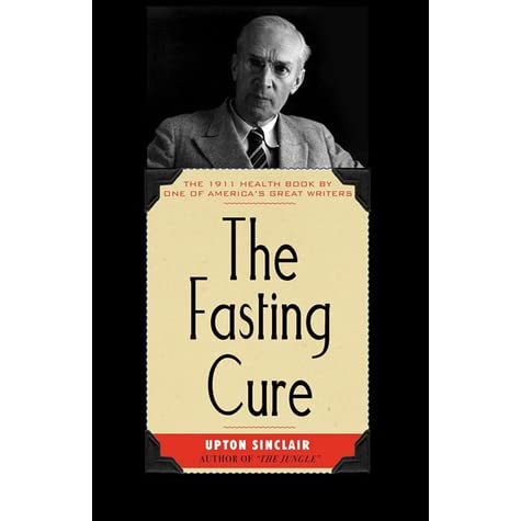"Image result for ""The Fasting Cure"" by Upton Sinclair"