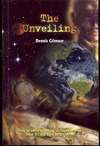 The Unveiling by Dennis R. Gilmour