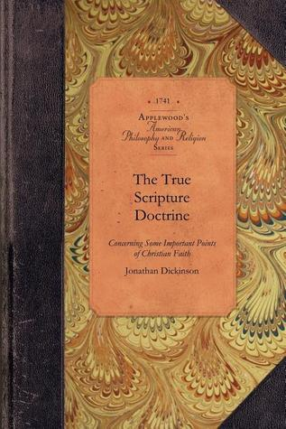 The True Scripture Doctrine concerning Some Important Points of Christian Faith