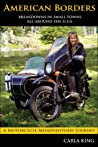 American Borders: A solo circumnavigation of the United States on a Russian sidecar motorcycle