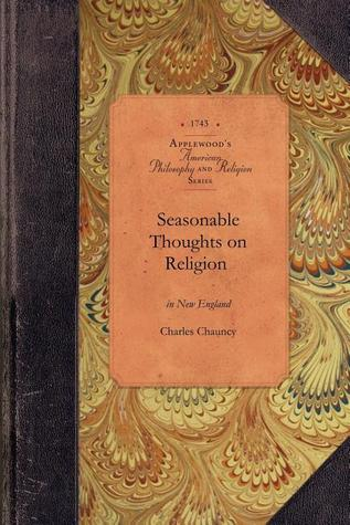 Seasonable Thoughts on the State of Religion in New-England