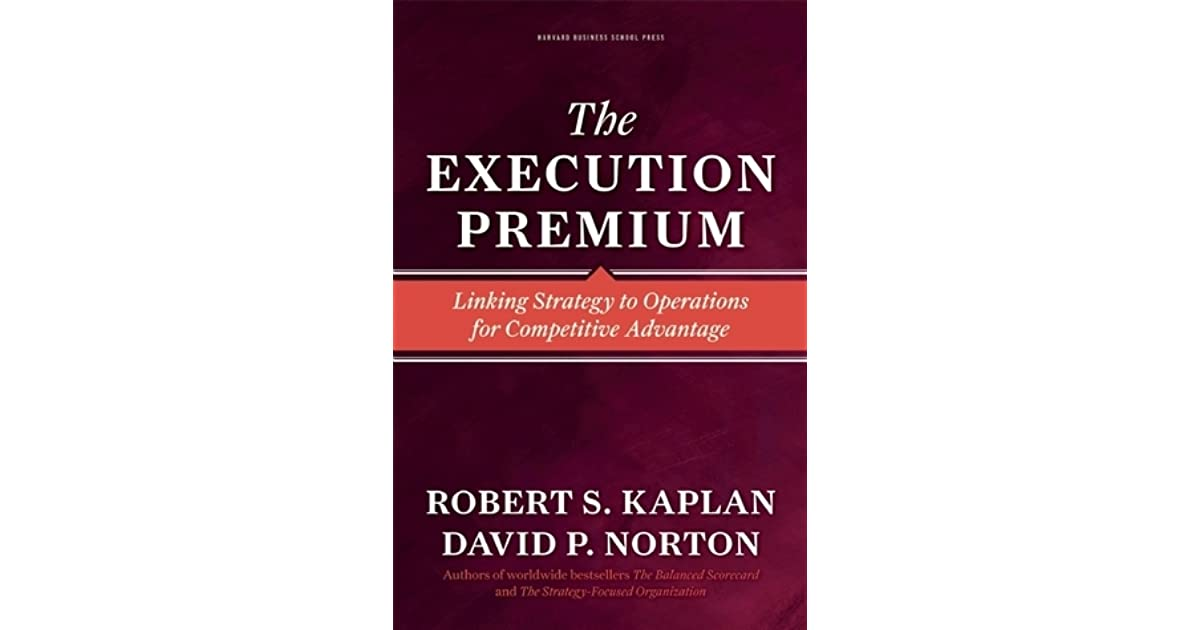 Execution premium by robert s kaplan fandeluxe Choice Image