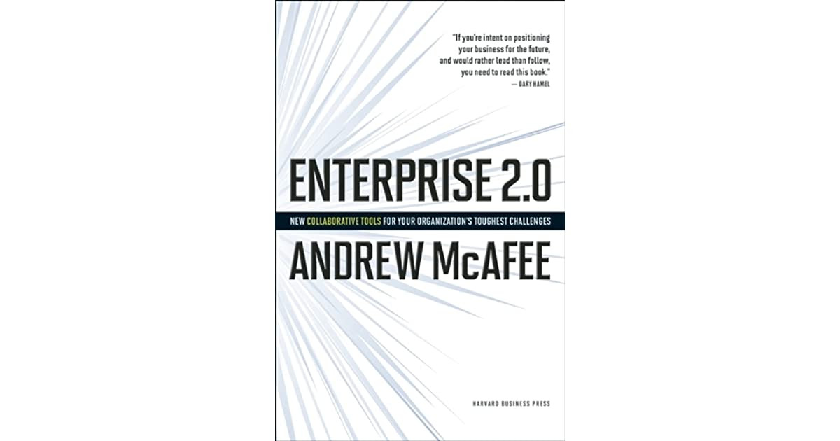 Enterprise 2 0: How to Manage Social Technologies to Transform Your