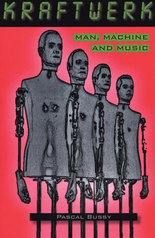 Kraftwerk: Man, Machine and Music