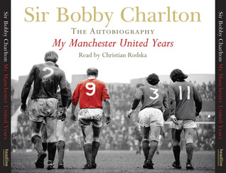 My Manchester United Years (Audio CD): The Autobiography