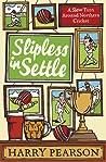 Slipless in Settle