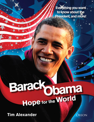 Barack Obama: Hope for the World