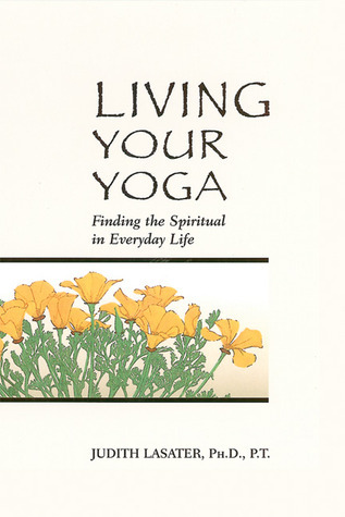 Living-your-yoga-finding-the-spiritual-in-everyday-life