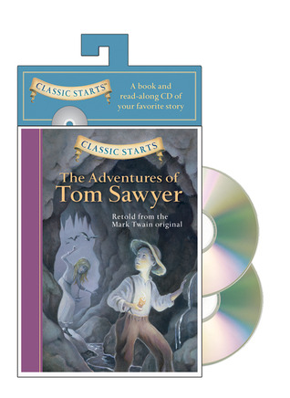 The Adventures of Tom Sawyer (Classic Starts Audio Series)