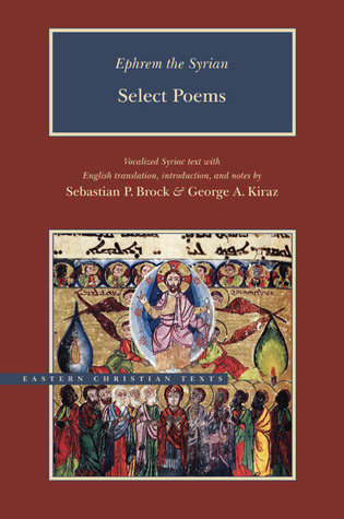 Ephrem the Syrian: Select Poems