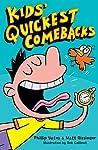 Kids' Quickest Comebacks