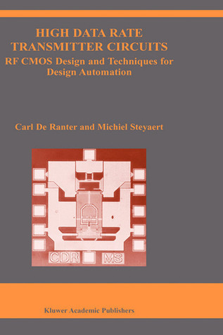 High Data Rate Transmitter Circuits RF CMOS Design and Techniques for Design Automation