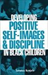 Developing Positive Self-Images  Discipline in Black Children