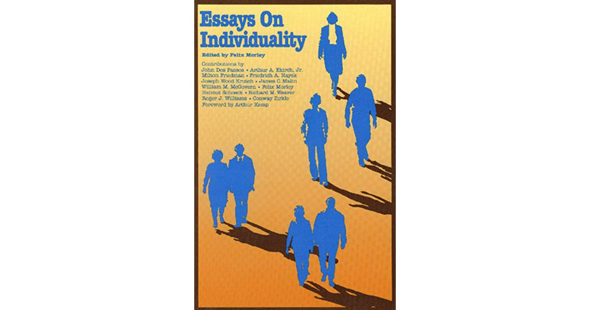 Essays On Individuality By Felix Morley