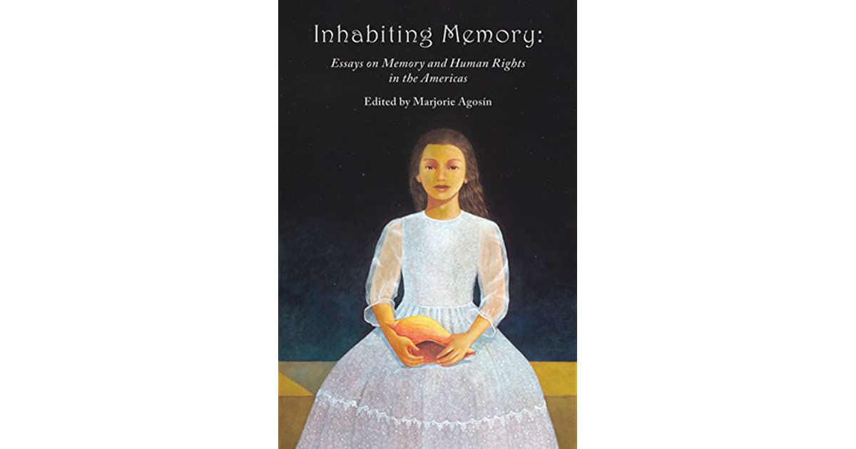 Inhabiting Memory Essays On Memory And Human Rights In The Americas  Inhabiting Memory Essays On Memory And Human Rights In The Americas By  Marjorie Agosn Sample Essays High School also Best Blog Writing Services  Help With Statistical Analysis