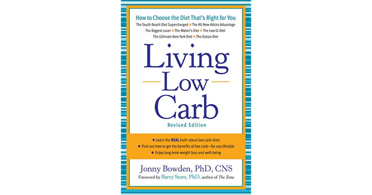 Living Low Carb Controlled Carbohydrate Eating For Long Term Weight