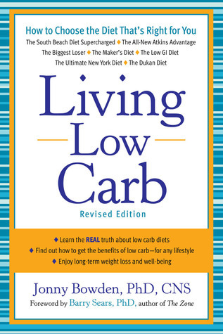 Living Low Carb  Controlled-Carbohydrate Eating for Long-Term Weight Loss (2010, Sterling)
