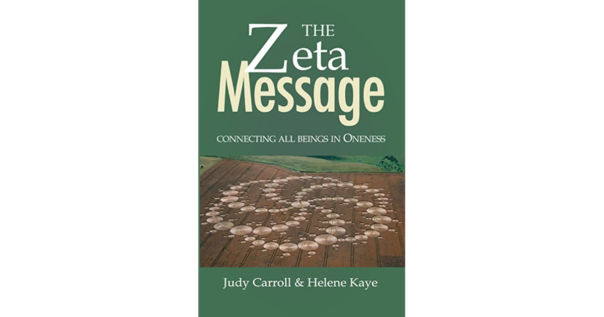 The ZETA Message: Connecting All Beings in Oneness by Judy