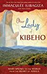 Our Lady of Kibeho by Immaculée Ilibagiza