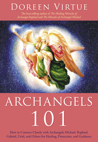 Archangels 101: How to Connect Closely with Archangels