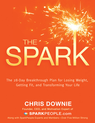 The-Spark-The-28-Day-Breakthrough-Plan-for-Losing-Weight-Getting-Fit-and-Transforming-Your-Life