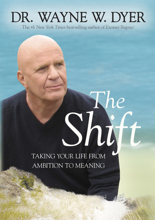 The Shift- Taking Your Life from A