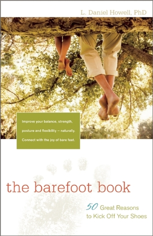 The Barefoot Book by L. Daniel Howell