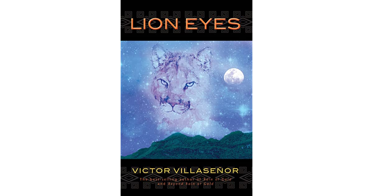 lion eyes by victor villasenor