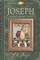 Joseph: Exalted Through Trials