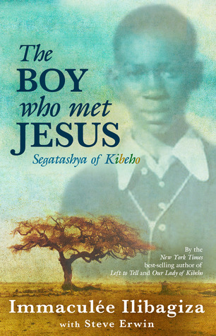 The Boy Who Met Jesus: Segatashya of Kibeho  pdf