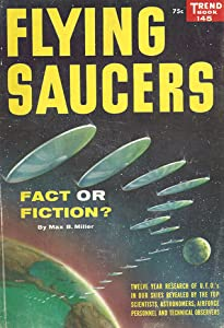 Flying Saucers: Fact or Fiction? (Trend Book 145)