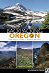 Backpacking Oregon: From Rugged Coastline to Mountain Meadow