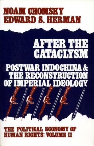 After the Cataclysm (Political Economy of Human Rights, #2)