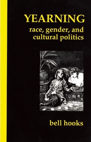 Yearning-Race-Gender-and-Cultural-Politics-