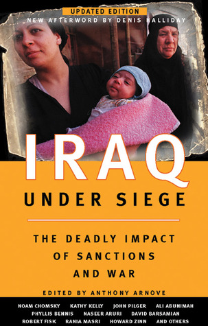 Iraq Under Siege: The Deadly Impact of Sanctions and War