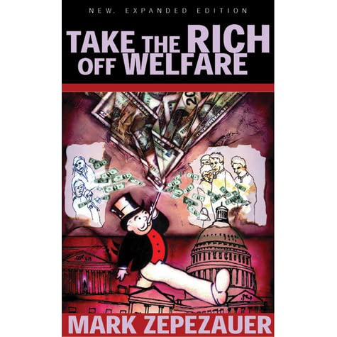 Image result for book Take the Rich off Welfare