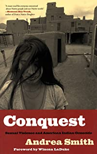 Conquest: Sexual Violence and American Indian Genocide