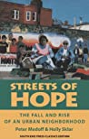 Streets of Hope (Classics Edition): The Fall and Rise of an Urban Neighborhood