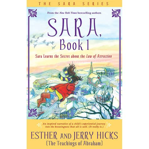 Sara Learns the Secret about the Law of Attraction by Esther