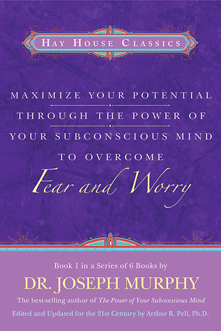 Maximize-your-potential-through-the-power-of-your-subconscious-mind-to-overcome-fear-and-worry