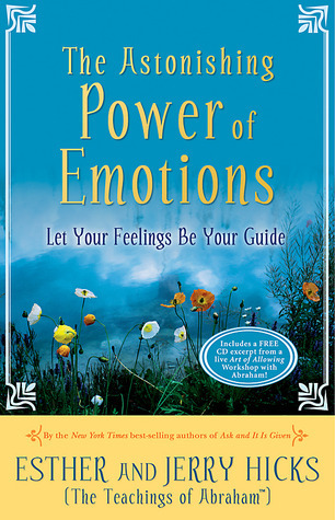 Esther Hicks THE ASTONISHING POWER OF EMOTIONS