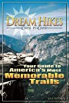 Dream Hikes Coast to Coast by Jack  Bennett