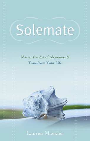 Solemate-Master-the-Art-of-Aloneness-and-Transform-Your-Life