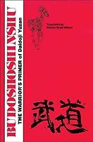 Budoshoshinshu: The Warrior's Primer of Daidoji Yuzan (Literary Links to the Orient)