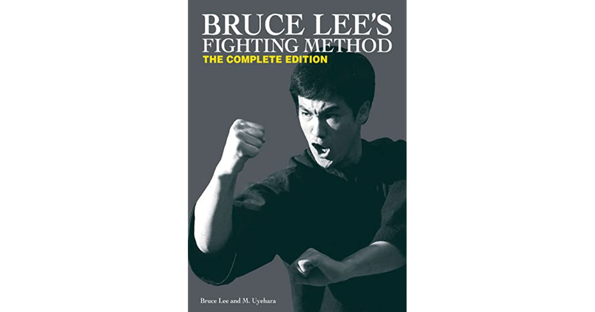 Bruce Lees Fighting Method The Complete Edition By Bruce Lee