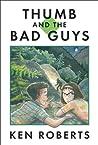 Thumb and the Bad Guys