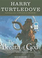 The Breath of God (Opening of the World, #2)