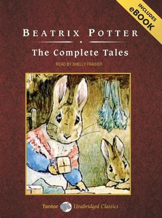 The Complete Tales of Peter Rabbit and Friends, with eBook