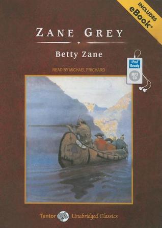 Betty Zane, with eBook